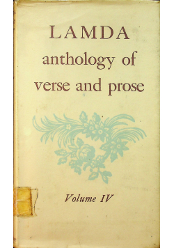 Anthology of verse and prose vol IV