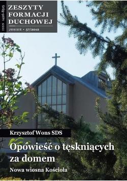 Zeszyty Formacji Duchowej nr 57 Opowieść o...
