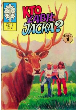 Kto zabił Jacka część 1 wydanie I