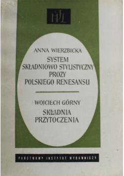 System składniowo stylistyczny prozy polskiego renesansu