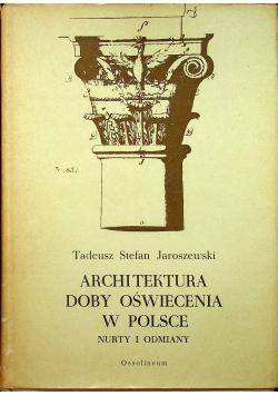 Architektura doby oświecenia w Polsce nurty i odmiany