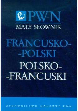 Mały słownik Francusko polski polsko francuski