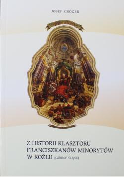 Z historii Klasztoru Franciszkanów Minorytów w Koźlu