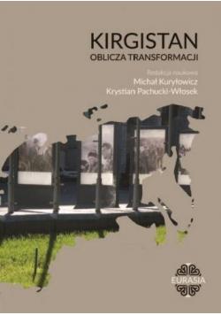 Kirgistan oblicza transformacji