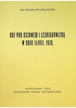 Bój pod Ossowem i Leśniakowizną w dniu 14 VIII 1920