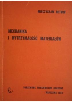 Mechanika i wytrzymałość materiałów