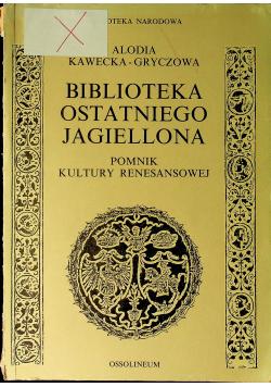 Biblioteka ostatniego Jagiellona