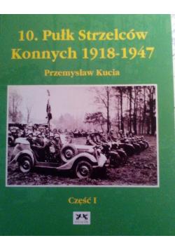 10 Pułk Strzelców Konnych 1918 1947 Część 1