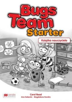 Bugs Team Starter Książka nauczyciela MACMILLAN