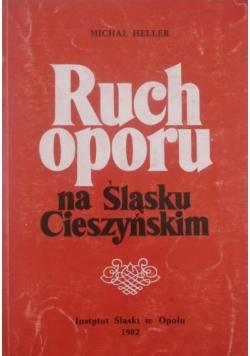 Ruch oporu na Śląsku Cieszyńskim w latach 1939  1945