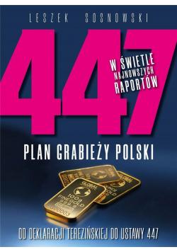 447. Plan grabieży Polski