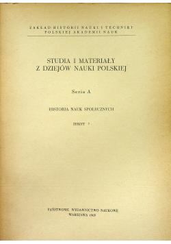Studia i materiały z dziejów nauki polskiej seria A  zeszyt 7