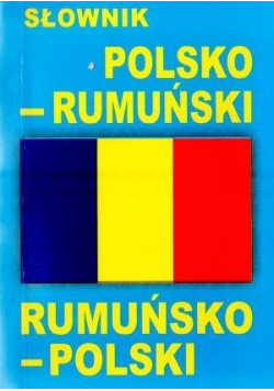 Słownik polsko  rumuński rumuńsko  polski