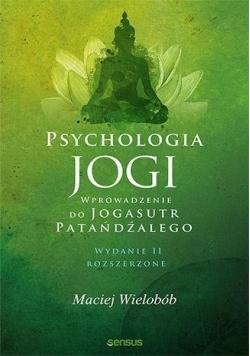 Psychologia jogi. Wprowadzenie do Jogasutr...w.2