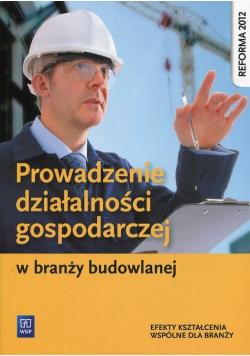 Prowadzenie działalności gospodarczej w branży budowlanej
