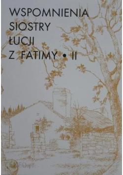 Wspomnienia Siostry Łucji z Fatimy Tom II