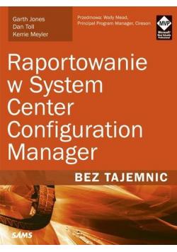 Raportowanie w System Center Configuration Manager
