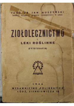 Ziołolecznictwo i leki roślinne 1946 r.