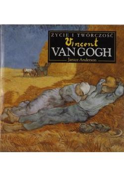 Życie i twórczość Vincent van Gogh
