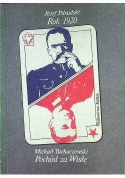 Pochód za Wisłę Józef Piłsudski
