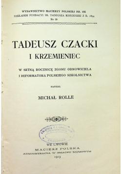 Tadeusz Czacki i Krzemieniec 1913 r