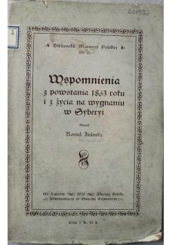 Wspomnienia z powstania 1863 roku i z życia na wygnaniu w Syberyi 1913 r.
