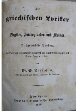 Die Griechischen Lyriker oder Eregiker 1859 r.