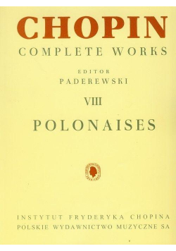 Chopin. Complete Works. Polonezy
