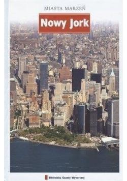 Miasta marzeń Nowy Jork