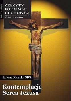 Zeszyty Formacji Duchowej nr 43 Kontemplacja Serca