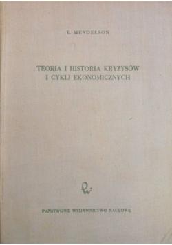 Teoria i historia kryzysów i cykli ekonomicznych