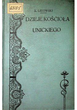 Dzieje Kościoła Unickiego na Litwie i Rusi w XVIII 1906 r