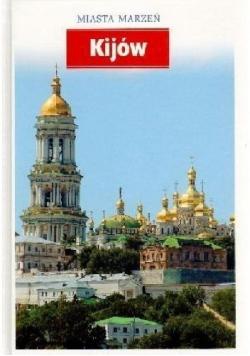 Miasta marzeń Kijów
