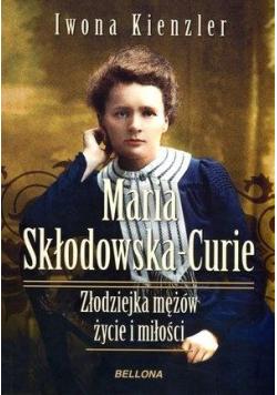 Maria Skłodowska-Curie. Złodziejka mężów..