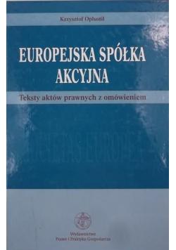 Europejska spółka akcyjna Teksty aktów prawnych z omówieniem