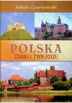 Polska Zamki i twierdze