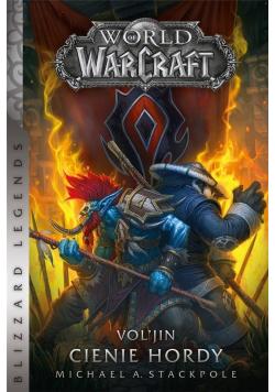 World of Warcraft: Vol'jin: Cienie hordy