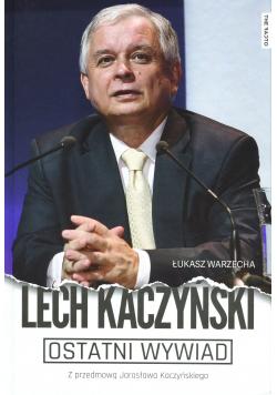 Lech Kaczyński Ostatni wywiad