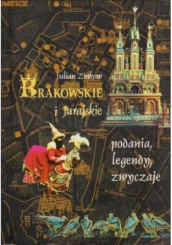 Krakowskie i Jurajskie podania legendy zwyczaje