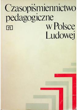 Czasopiśmiennictwo pedagogiczne w Polsce Ludowej