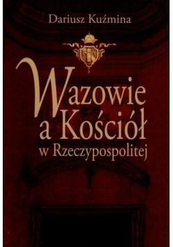 Wazowie a Kościół w Rzeczypospolitej