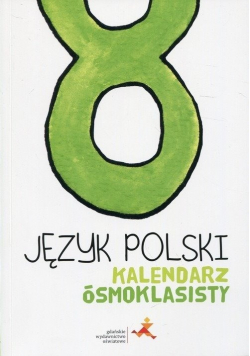 Język polski Kalendarz ósmoklasisty