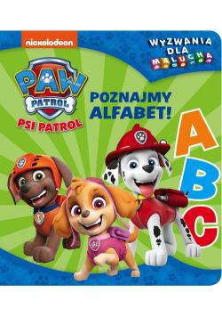 Psi Patrol. Wyzwania dla malucha. Poznajmy alfabet!