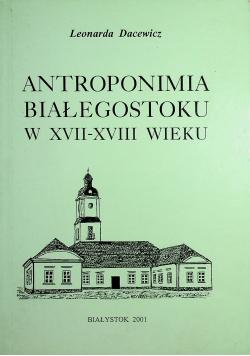 Antroponimia Białegostoku w XVII XVIII wieku