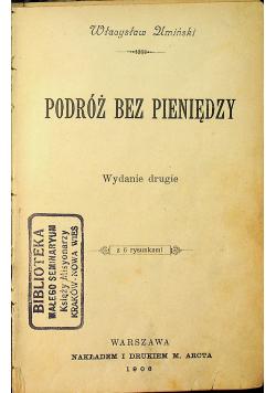 Podróż bez pieniędzy 1906 r.