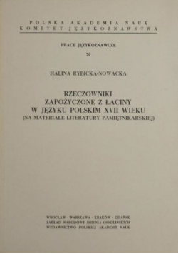 Rzeczowniki zapożyczone z łaciny w języku polskim XVII wieku (na materiale literatury pamiętnikarskiej)