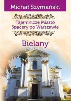 Tajemnicze miasto T.11 Bielany