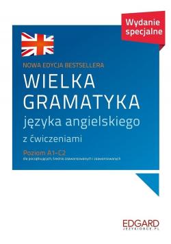 Wielka gramatyka języka angielskiego Poziom A1 - C2