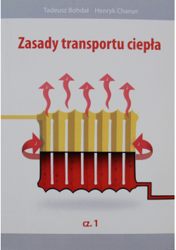 Zasady transportu ciepła Część I