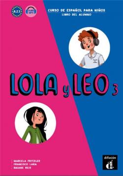 Lola y Leo 3 Libro del alumno A2.1